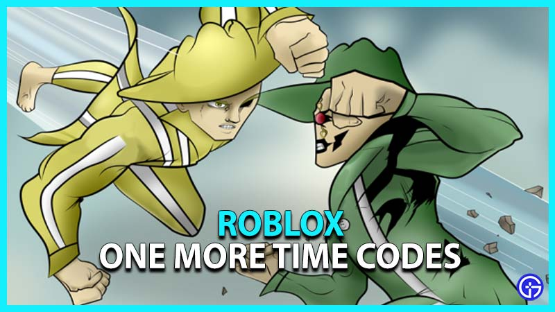 Roblox One More Time Codes