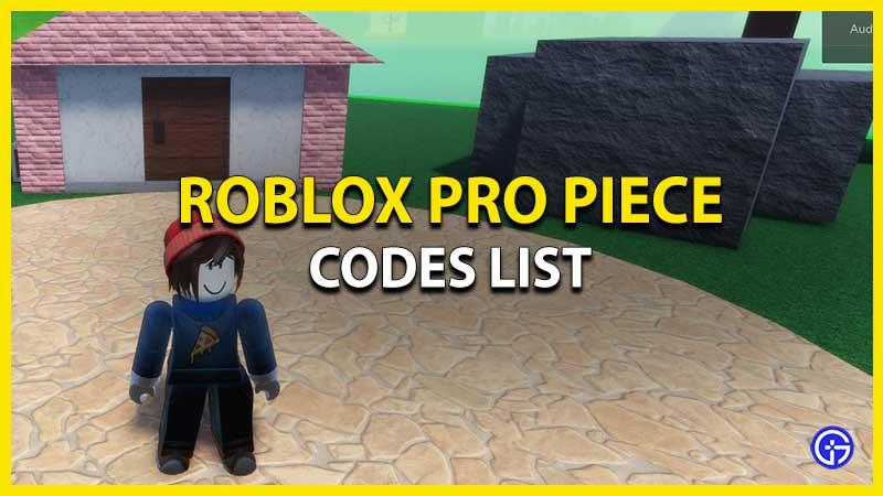 Roblox Pro Piece Codes