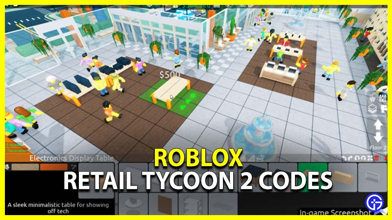 Roblox Retail Tycoon 2 Codes