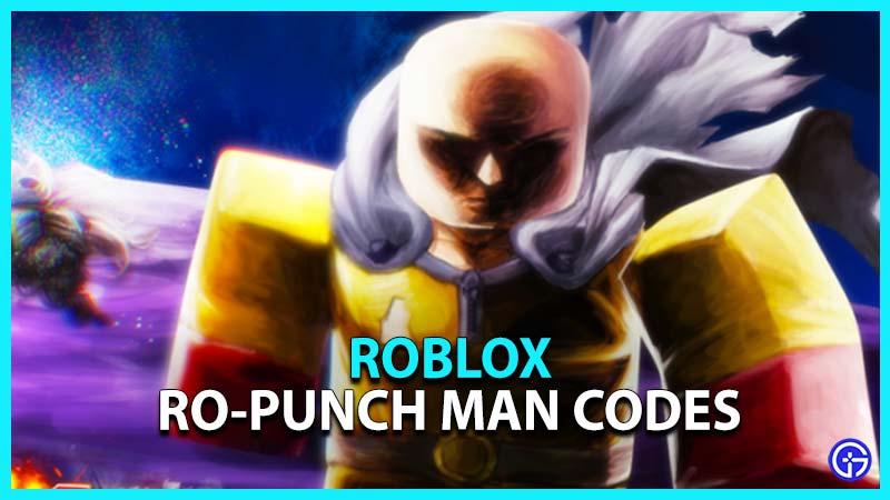 Roblox Ro-punch Man Codes
