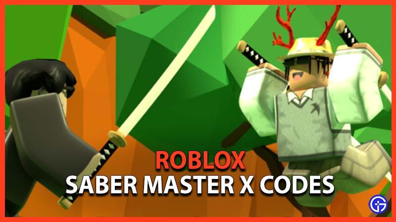 Roblox Saber Master X Codes