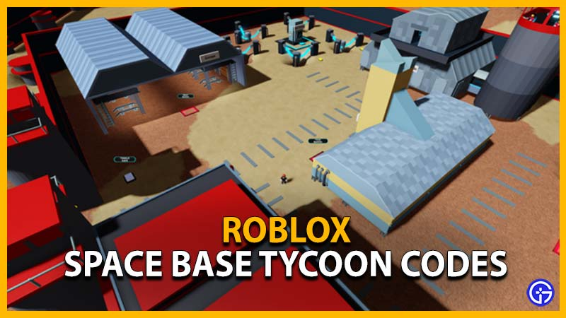 Roblox Space Base TycoonCodes