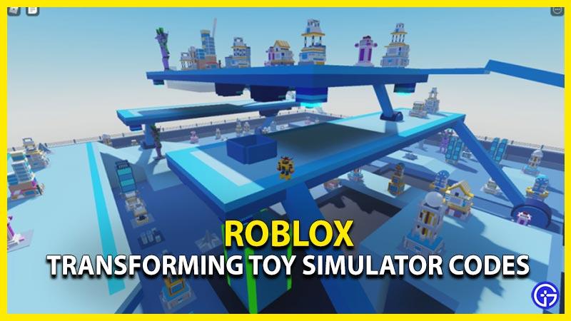 Roblox Transforming Toy Simulator Codes
