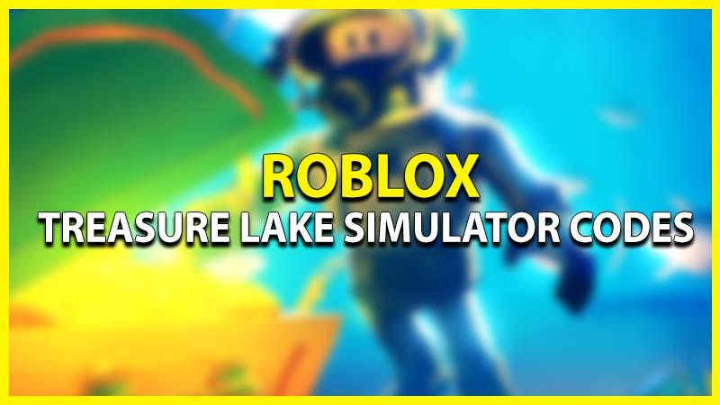 Roblox Treasure Lake Simulator Codes