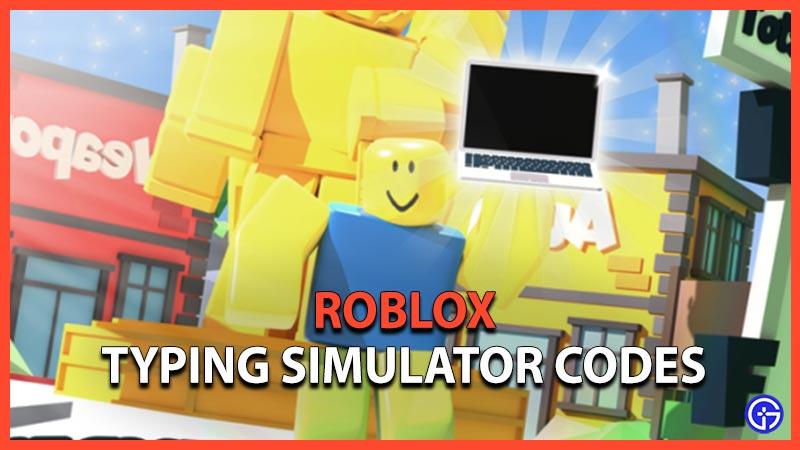 Roblox Typing Simulator Codes