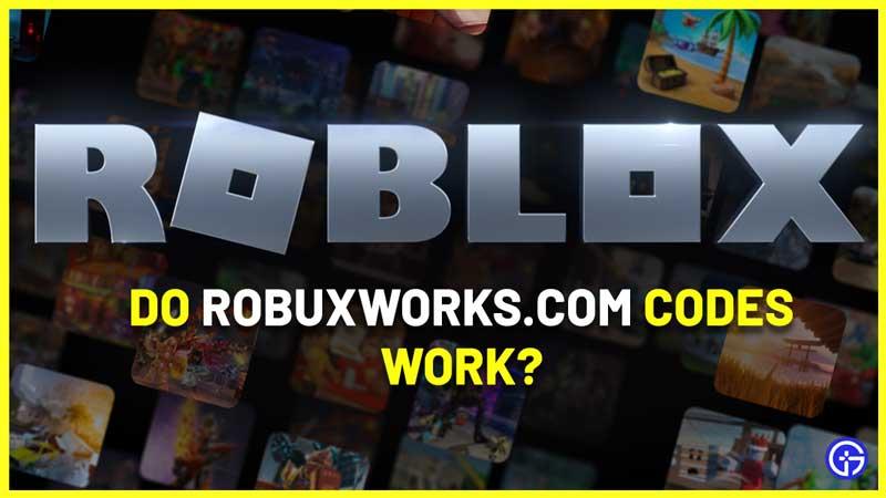 Robuxworks.com Promo Codes Claim Free Robux