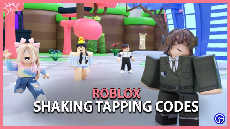 Shaking Tapping Codes