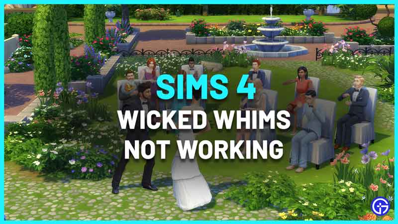Sims 4: Wicked Whims Not Working After Update