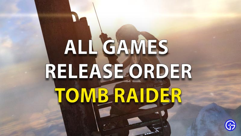 Tomb raider games in order