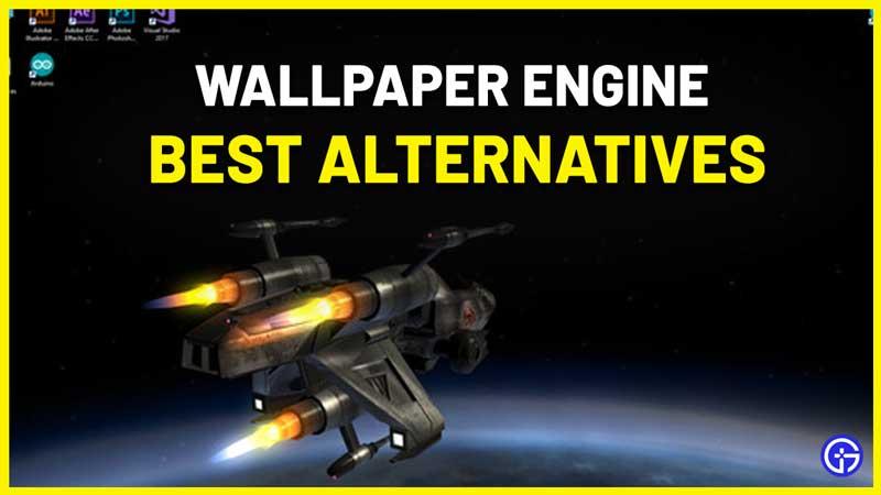 Wallpaper Engine Alternative For Windows 10 PC