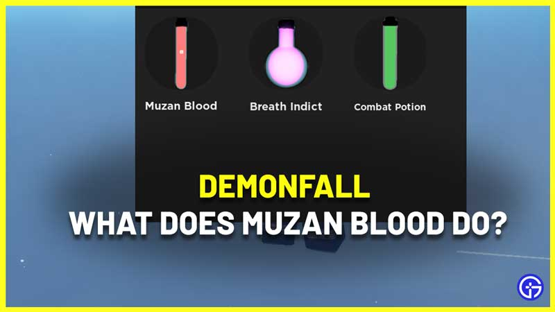 What Does Muzan Blood Do In Demonfall