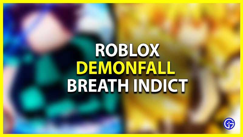 what is breath indict in demonfall
