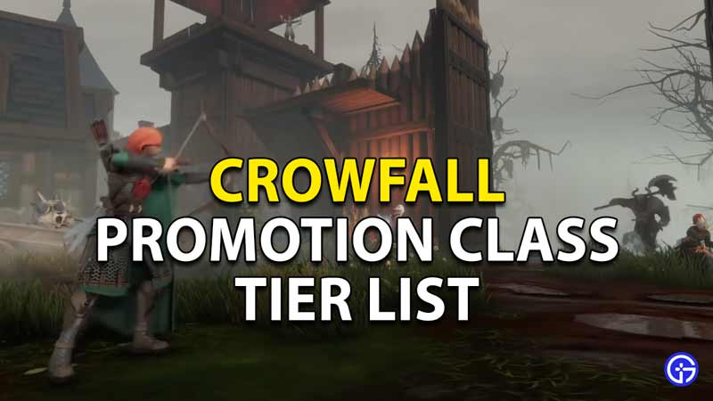 best promotion classes crowfall