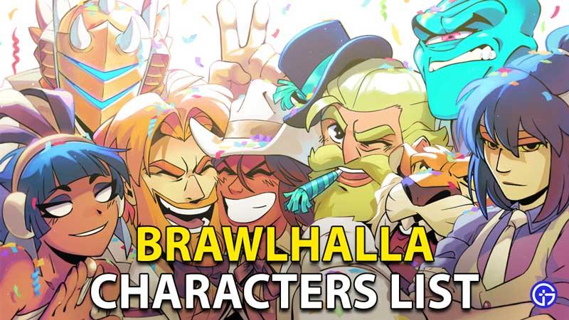 Brawlhalla Characters List
