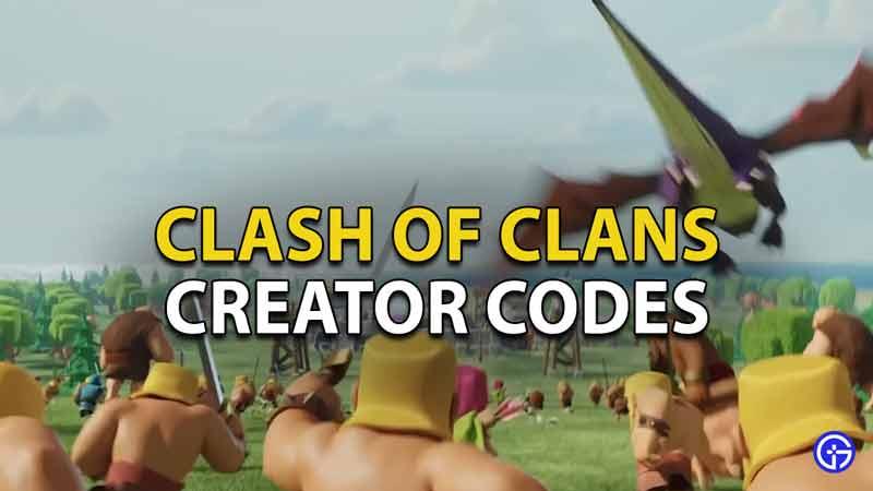 clash of clans creator codes
