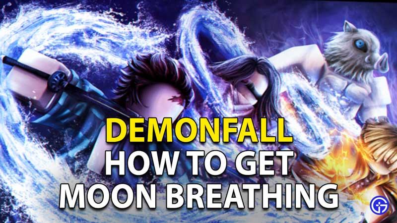 Demonfall: How To Get Moon Breathing