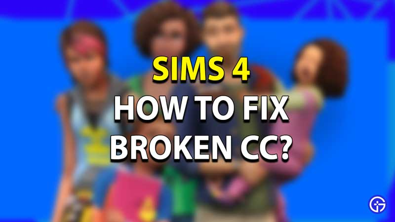 Sims 4 How to Fix Broken CC