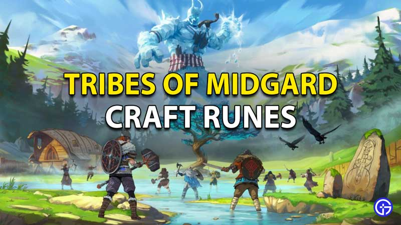 Tribes Of Midgard Craft Runes