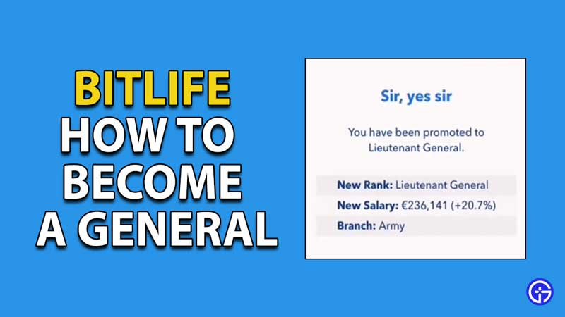 how to become a general in bitlife