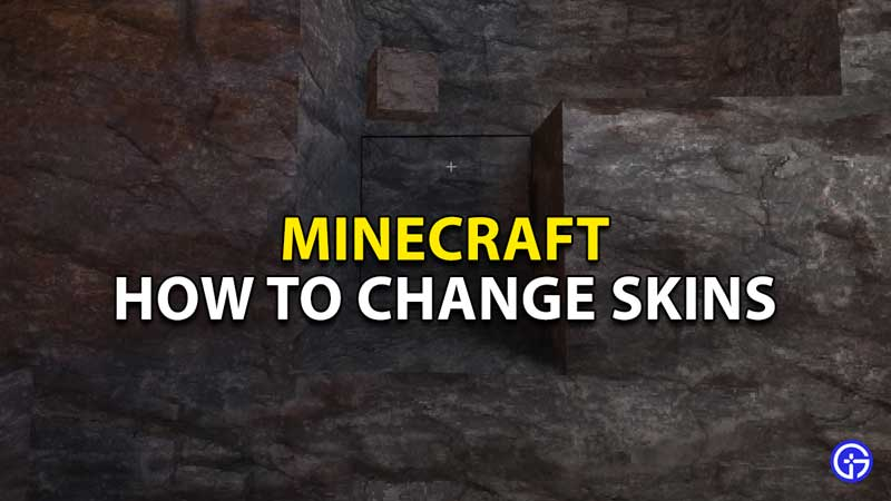 how to change skins in minecraft