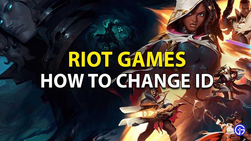 Change Riot Games ID
