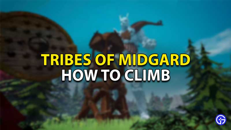 how to climb tribes of midgard