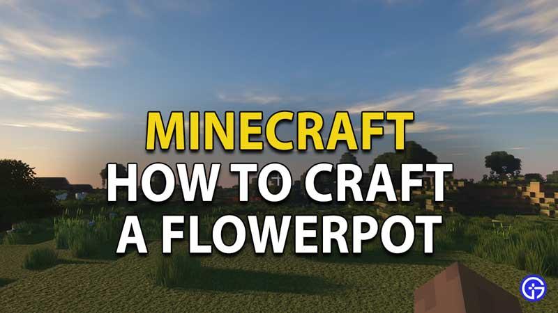 how to craft a flowerpot in minecraft