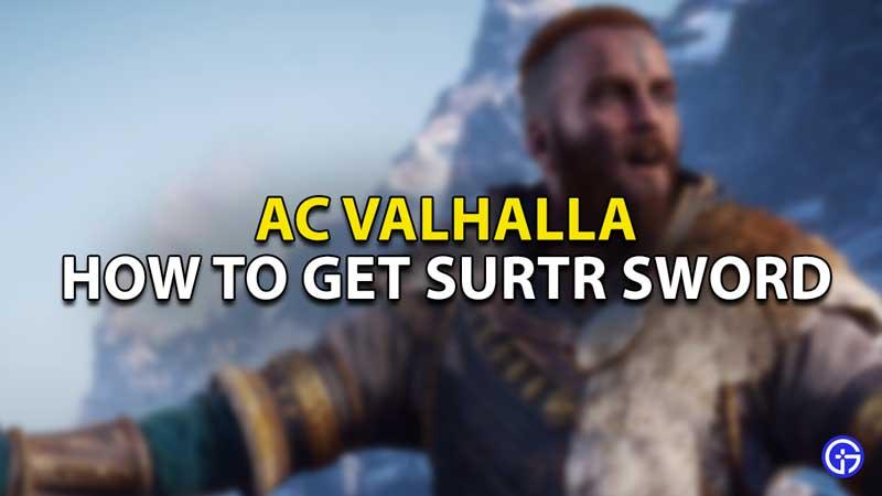 how to get surtr sword ac valhalla