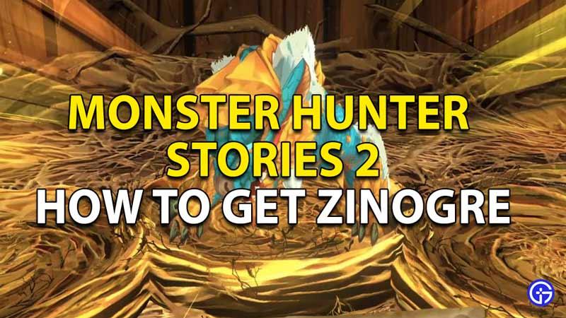how to get zinogre monster hunter stories 2