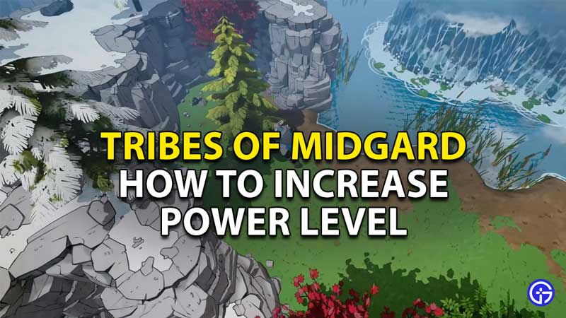 how to increase power level tribes of midgard