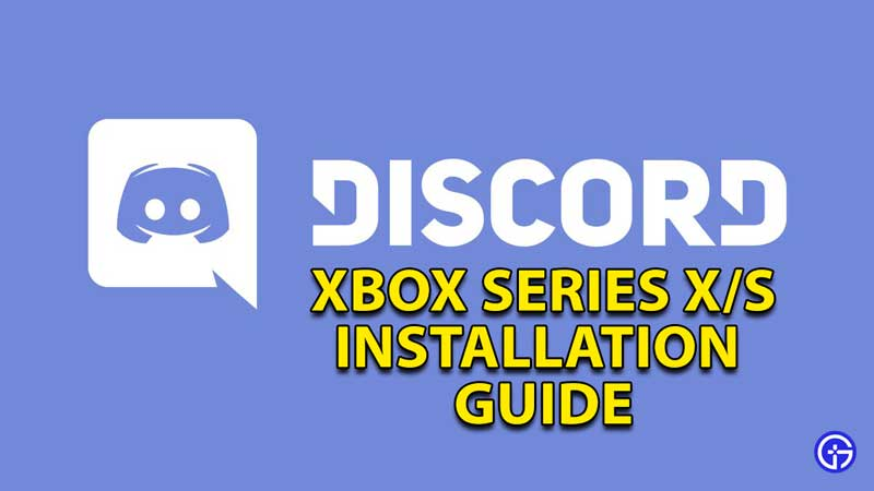 how to install discord xbox series x and s 1