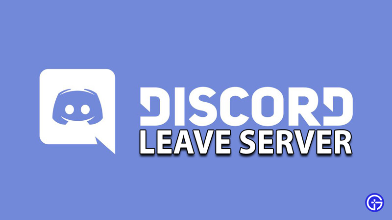 How To Leave A Discord Server
