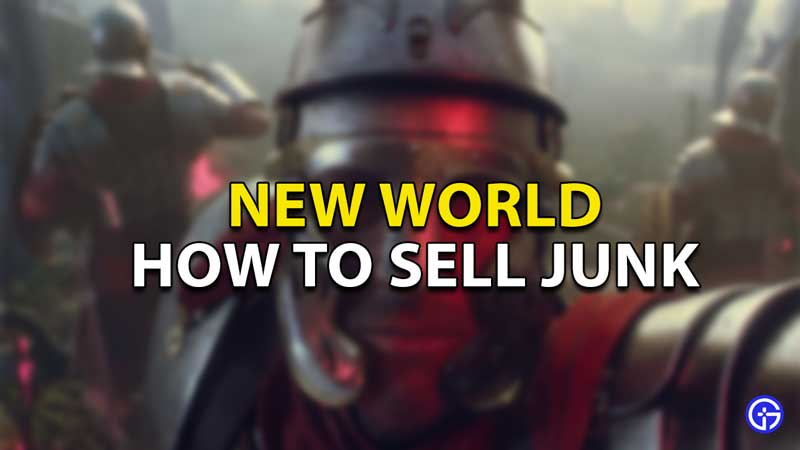 how to sell junk new world