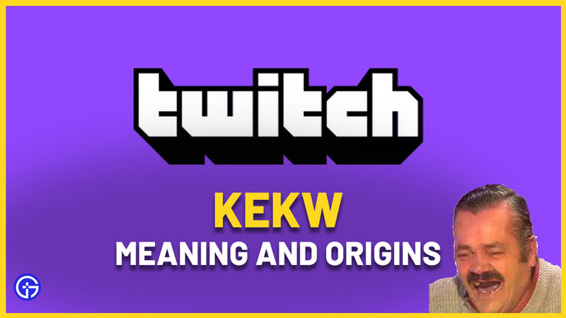 What Does KEKW Mean In Twitch Chat origins emote and meme