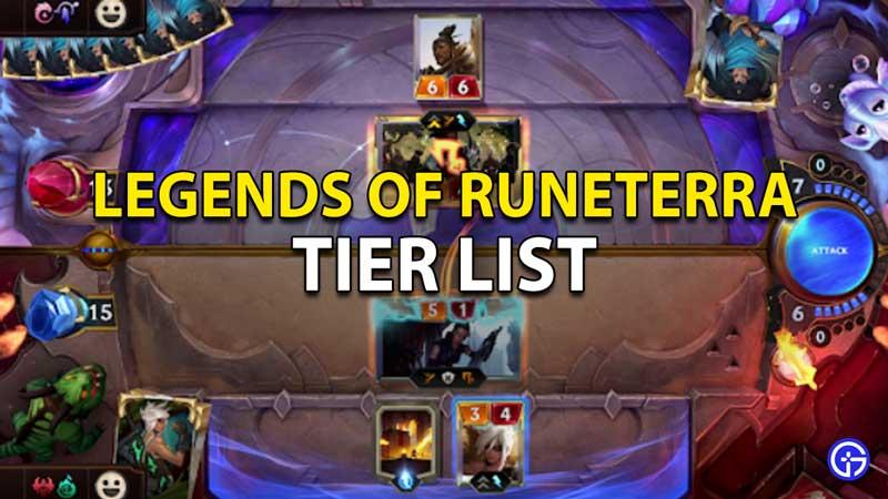 Legends Of Runeterra Tier List