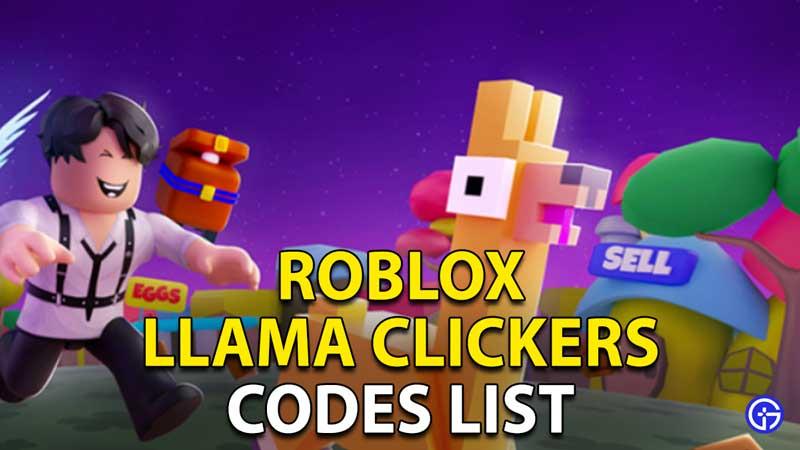 Llama Clickers Codes
