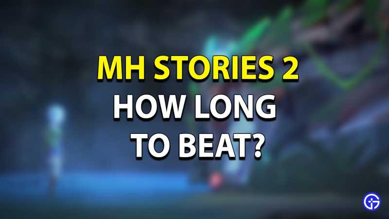 MH Stories 2 HLTB