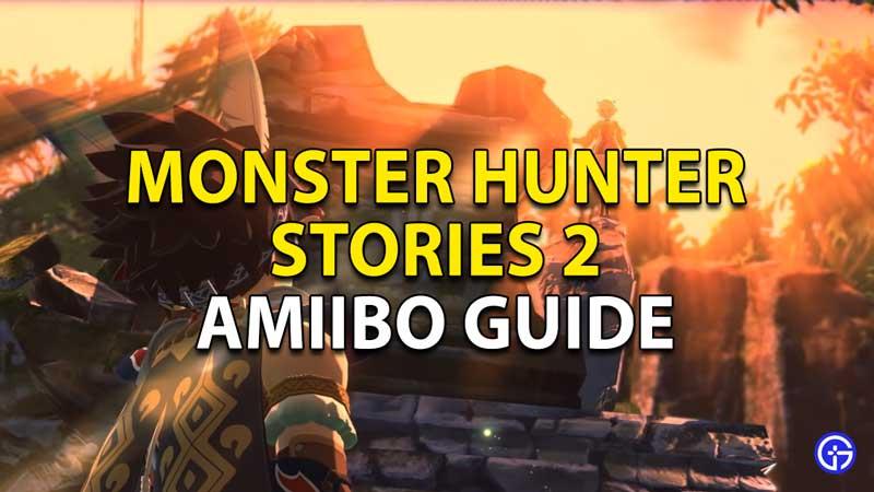 monster hunter stories 2 amiibo guide