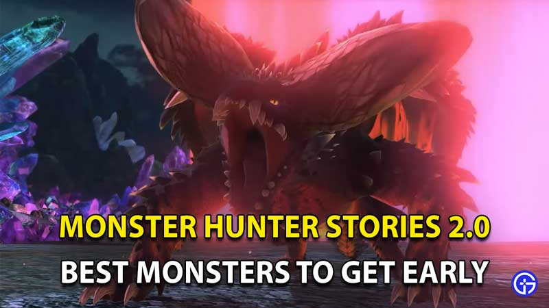 Monster Hunter Stories 2: Best Monsters To Get Early