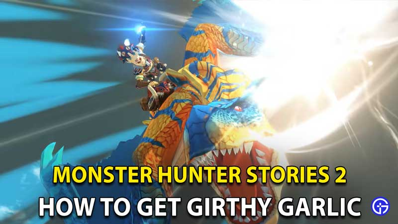 Monster Hunter Stories 2 Girthy Garlic