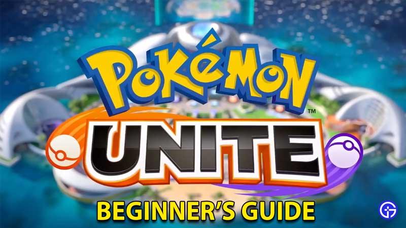 Pokemon Unite Beginner's Guide