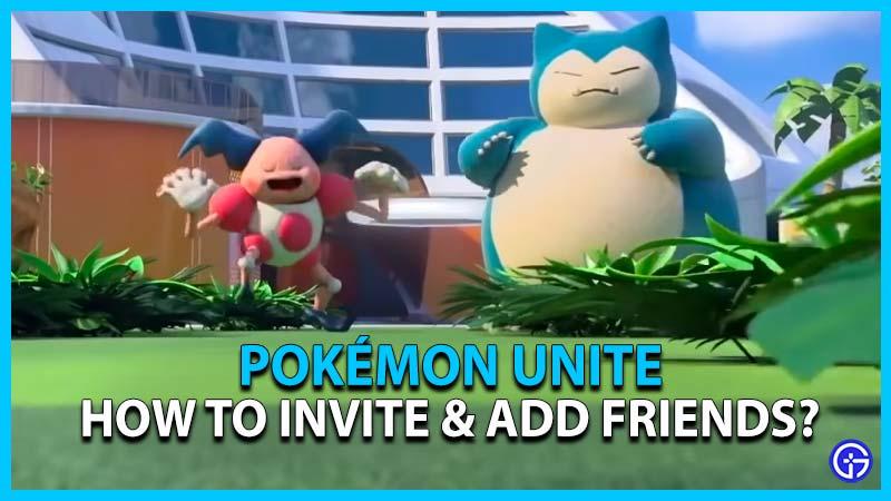 pokemon unite how to invite add friends