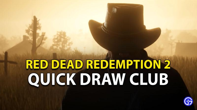 Red Dead Redemption 2 Online Quick Draw Club Mode