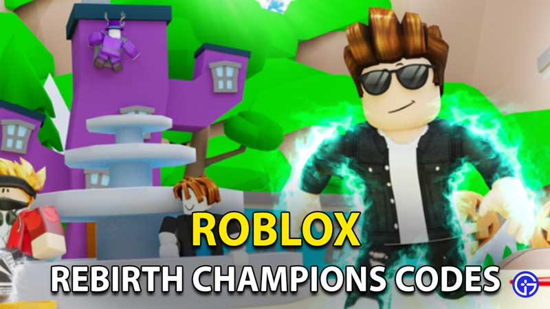 Rebirth Champions Codes