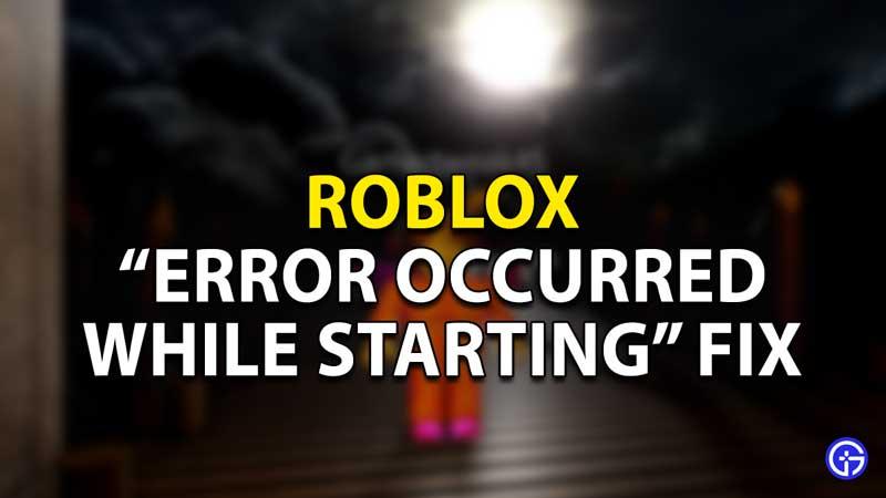 Roblox Error Occured Fix