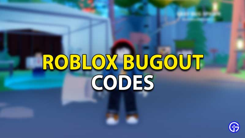 roblox bugout codes