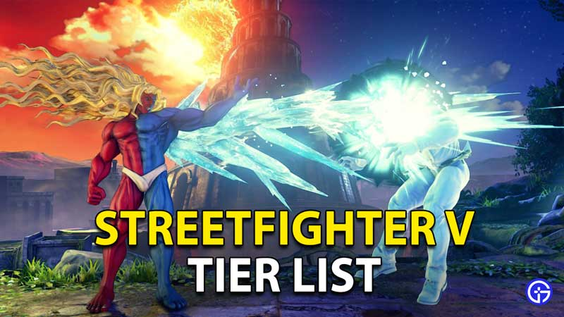 Street Fighter 5 Tier List Characters Ranked From Best To Worst