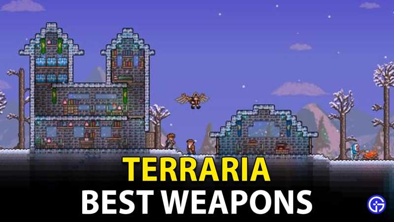 Terraria: Best Weapons