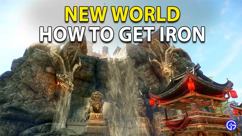 New World Iron Ore: How To Mine And Get