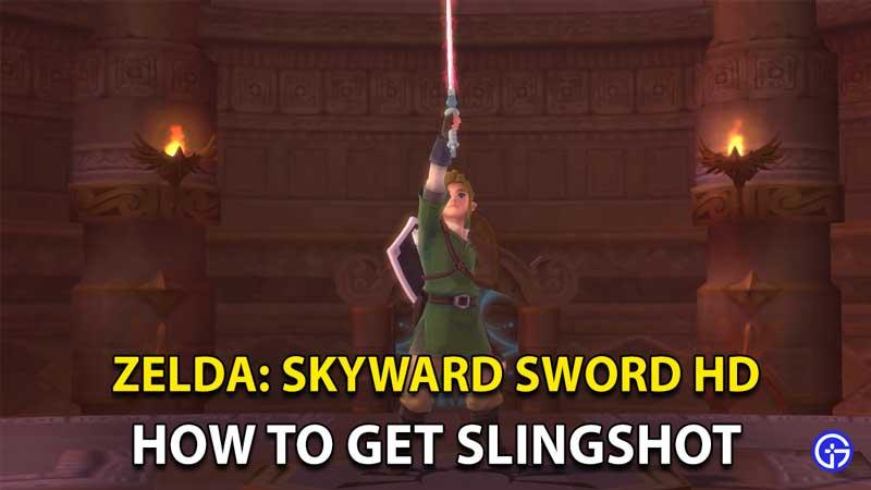 Zelda: Skyward Sword HD How To Get And Use The Slingshot